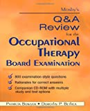 Mosby's Q & A Review for the Occupational Therapy Board Examination, 1e