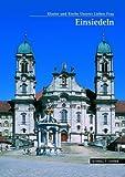 Einsiedeln : Kloster und Kirche Unserer Lieben Frau, Holzherr, Altabt Georg and Stiele-Werdermann, F-J, 3795417562