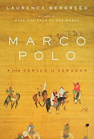 marco polo ebook laurence bergreen kindle store. Black Bedroom Furniture Sets. Home Design Ideas