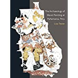 The Archaeology of Mural Painting at Pañamarca, Peru (Dumbarton Oaks Pre-Columbian Art and Archaeology Studies Series)