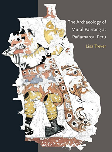 Pre Columbian Peru - The Archaeology of Mural Painting at Pañamarca, Peru (Dumbarton Oaks Pre-Columbian Art and Archaeology Studies Series)