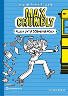 The Misadventures Of Max Crumbly 2 Rachel Renée Russell Kyle
