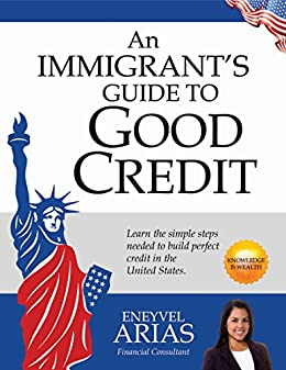 new immigrant how to build credit