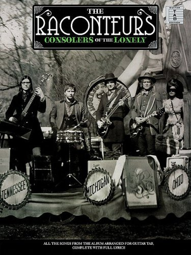 Read Online The Raconteurs - Consolers of the Lonely pdf epub