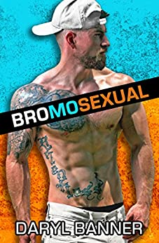Bromosexual by [Banner, Daryl]