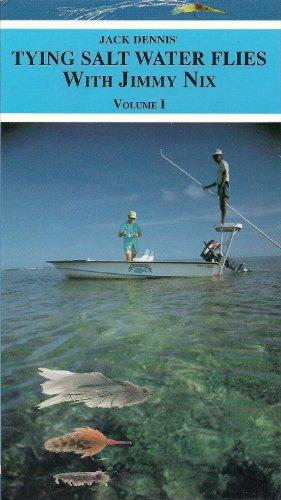 (Jack Dennis' Tying Salt Water Flies with Jimmy Nix Volume 1)