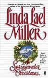 A Springwater Christmas, Linda Lael Miller, 1451611234