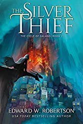 The Silver Thief (The Cycle of Galand Book 2)