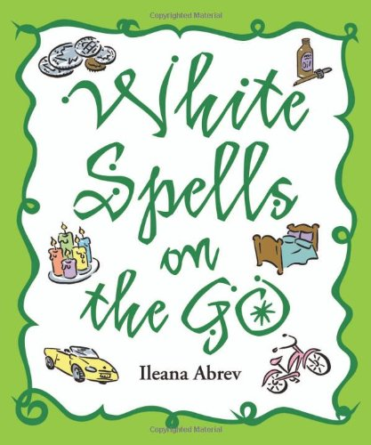 Download White Spells on the Go (White Spells Series) ebook
