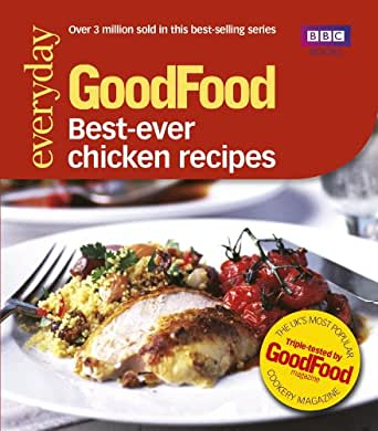 Good food best ever chicken recipes triple tested recipes precio lista ed digital forumfinder Choice Image