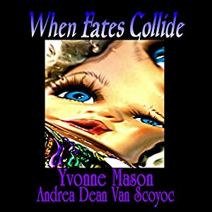 When Fates Collide Audiobook