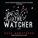 The Watcher | Ross Armstrong