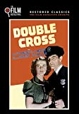 Double Cross (The Film Detective Restored Version)