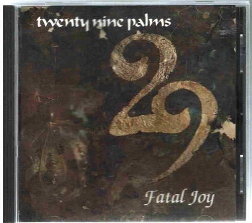 29 Palms-Fatal Joy-CD-FLAC-1990-FLACME Download