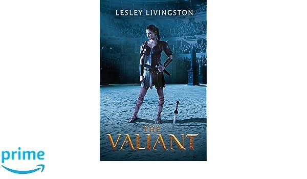 The Valiant: Amazon.es: Lesley Livingston: Libros en idiomas ...