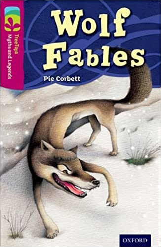 Oxford Reading Tree Treetops Myths And Legends: Level 10: Wolf Fables por Ester Garcia Cortes epub