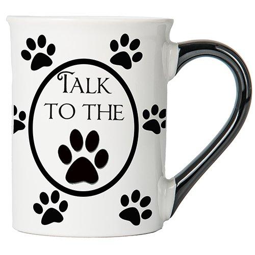 Tumbleweed - Talk to the Paw - Dog Mug - Large 18 Ounce White Ceramic Coffee Mug - Dog Lovers