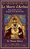 img - for Le Morte d'Arthur: King Arthur and the Knights of the Round Table (Leather-bound Classics) book / textbook / text book