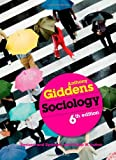 By Anthony Giddens - Sociology (6th Edition)