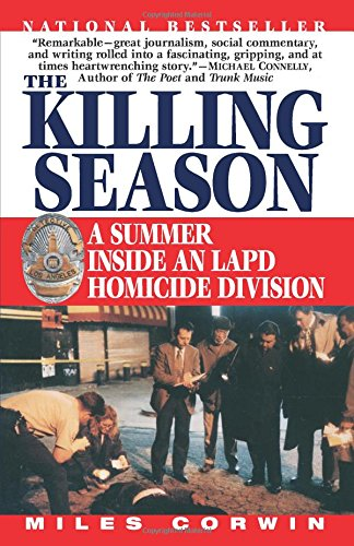 The Killing Season: A Summer Inside an LAPD Homicide Division