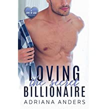 Loving the Secret Billionaire (Love at Last Book 1)