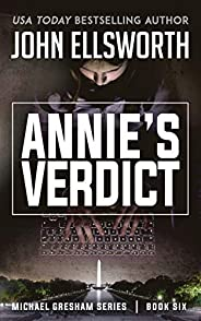 Annie's Verdict (Michael Gresham Ser