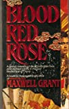 Blood Red Rose, Maxwell Grant, 0449212890