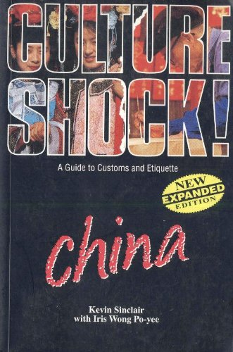 Culture Shock ! - a Guide to Customs and Etiquette: China pdf