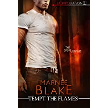 Tempt the Flames (The Smokejumpers Book 1)