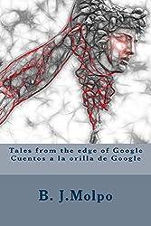Tales from the edge of Google-Cuentos a la orilla de Google: Bilingual bilingue