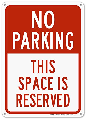 Looking for a reserved no parking sign? Have a look at this 2019 guide!