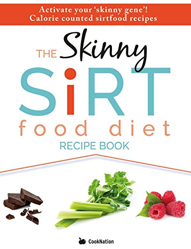 The skinny sirtfood diet recipe book activate your skinny gene the skinny sirtfood diet recipe book activate your skinny gene calorie counted forumfinder Choice Image