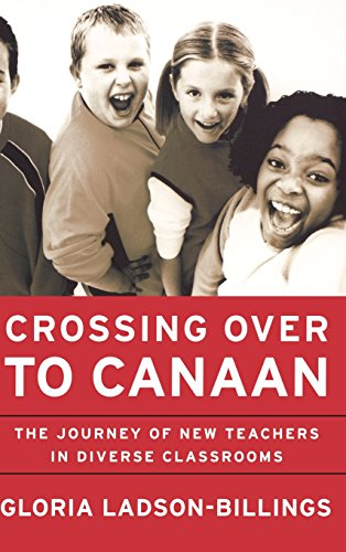Books : Crossing Over to Canaan: The Journey of New Teachers in Diverse Classrooms