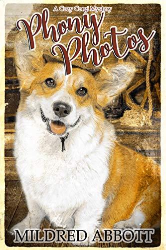 Phony Photos (Cozy Corgi Mysteries Book 16) by [Abbott, Mildred]