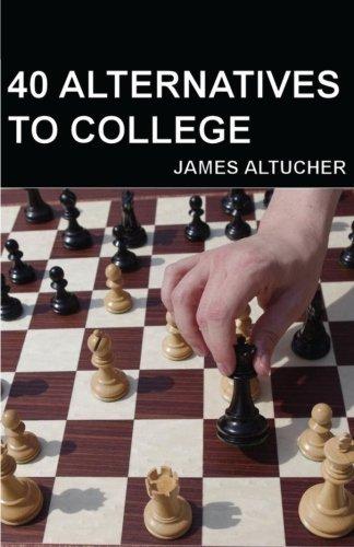 40 alternatives to college - 3