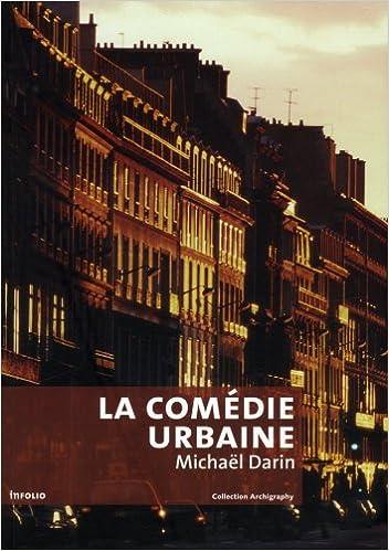 En ligne téléchargement La comédie urbaine : Voir la ville autrement epub, pdf