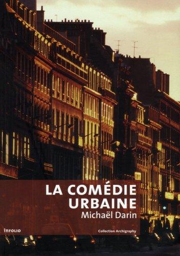 La comédie urbaine : Voir la ville autrement