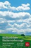 Wolkenbilder Wettervorhersage: Wetter beobachten für Einsteiger