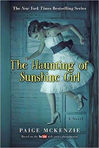 Amazon The Haunting Of Sunshine Girl Book One The Haunting Of