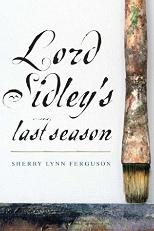 book cover of Lord Sidley\'s Last Season