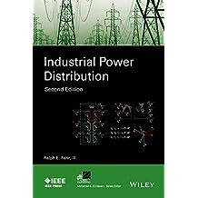 Industrial Power Distribution (IEEE Press Series on Power Engineering)