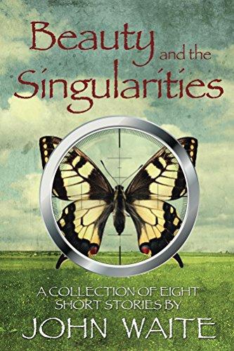 Beauty and the Singularities by [Waite, John]