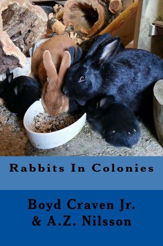 Rabbits in Colonies (The Urban Rabbit Project Book 3) by [Craven Jr., Boyd, Nilsson, A.Z.]