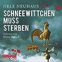 Schneewittchen muss sterben (Bodenstein & Kirchhoff 4) Hörbuch von Nele Neuhaus Gesprochen von: Oliver Siebeck