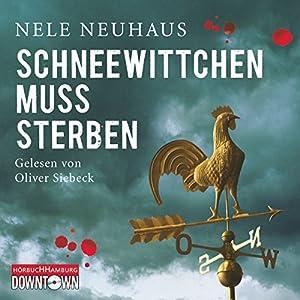 Schneewittchen muss sterben (Bodenstein & Kirchhoff 4) Hörbuch