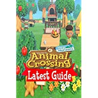 Animal Crossing New Horizons: LATEST GUIDE: Make you a pro Player in Animal Crossing: New Horizons.