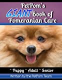 PetPom's GIANT Book of Pomeranian Care