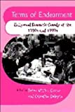 Terms of Endearment: Hollywood Romantic Comedy of the 1980s and 1990s by Edinburgh University Press (1998-05-31)