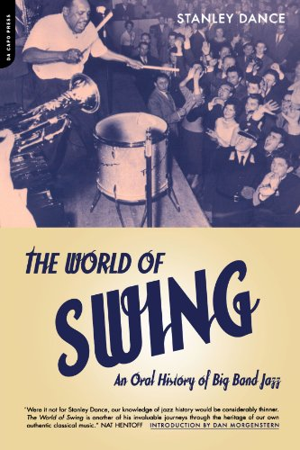 The World of Swing: An Oral History of Big Band Jazz (Jazz History Swing)