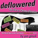 Deflowered: My Life in Pansy Division | Jon Ginoli